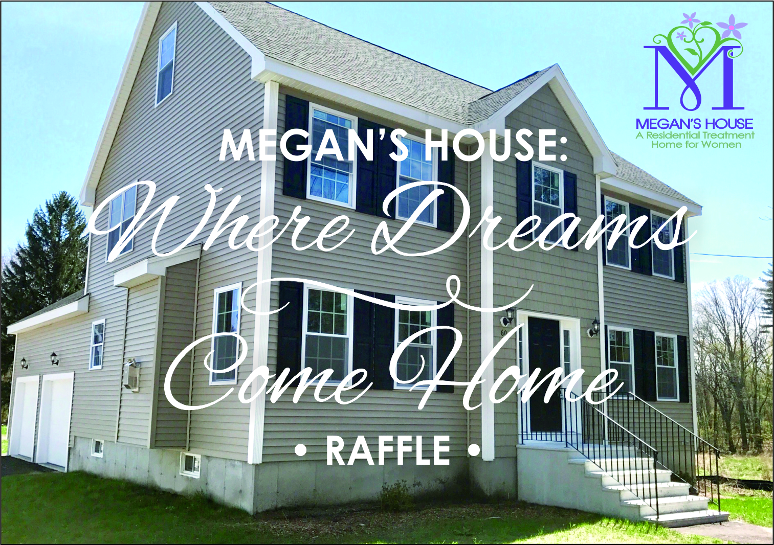 The Time Is Drawing Near And Excitement Continues To Build For Megan S House Where Dreams Come Home Raffle