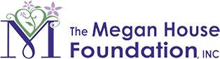 The Megan House Foundation, Inc